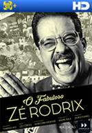 O Fabuloso Zé Rodrix