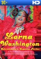 Lorna Washington - Sobrevivendo a Supostas Perdas