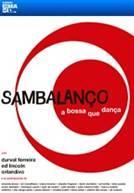 Sambalanço - A Bossa Que Dança