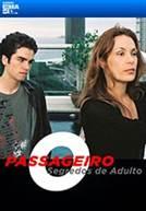 O Passageiro - Segredos de Adulto