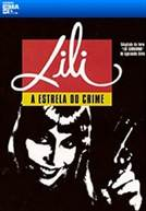 Lili – A Estrela do Crime