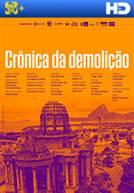 Crônica da Demolição