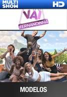 Vai Fernandinha - Ep 23