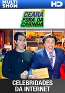 Ceará Fora Da Casinha - Ep 16