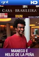 Casa Brasileira - Ep 08