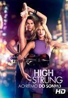 High Strung: Ao Ritmo Do Sonho