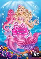 Barbie A Sereia das Pérolas