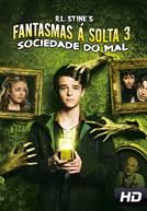 Fantasmas à Solta 3: Sociedade do Mal