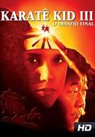 Karate Kid 3 - O Desafio Final