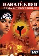 Karate Kid II - A Hora da Verdade Continua