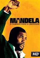 Mandela: O Caminho para a Liberdade