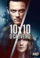 10X10: O Cativeiro