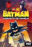 Lego DC Batman: Assunto De Família