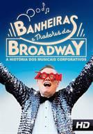 Banheiras e Tratores da Broadway: A História dos Musicais Corporativos