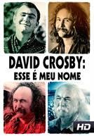 David Crosby: Esse é Meu Nome