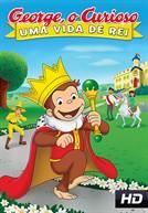 George, O Curioso: Uma Vida De Rei