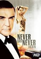 007 - Nunca Mais Outra Vez