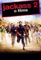Jackass 2 - O Filme