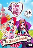 Ever After High: A grande Jogada (DUB)