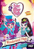 Ever After High: Wonderland High (DUB)