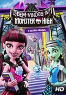 Bem-vindos a Monster High: A história original (DUB)