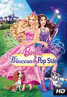 Barbie: A Princesa e a Pop Star (DUB)