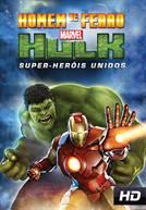 Homem de Ferro e Hulk - Super-Heróis Unidos (DUB)