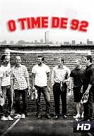 O Time de 92
