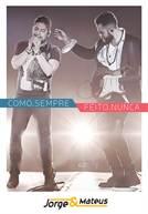 JORGE & MATEUS - COMO. SEMPRE FEITO. NUNCA